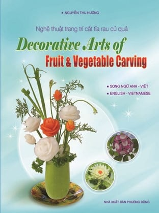 DECORATIVE ARTS OF FRUIT AND VEGETABLE CARVING