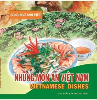 VIETNAMESE DISHES (ENGLISH - VIETNAMESE)