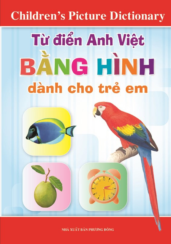 CHILDREN'S PICTURE DICTIONARY (ENGLISH - VIETNAMESE)