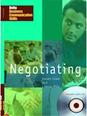 Delta Business Communication Skills (Asia Ed.): Negotiating