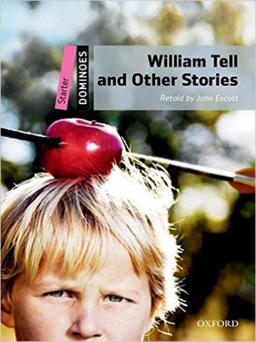 Dominoes Starter: William Tell and Other Stories MultiROM pack