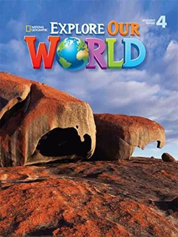 Explore Our World 4: Student Book