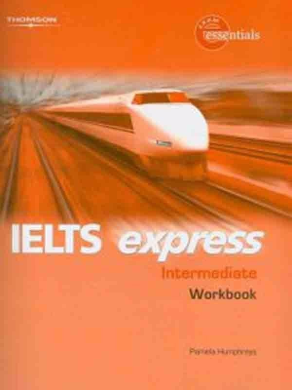 IELTS Express (1 Ed.) Intermediate: Workbook