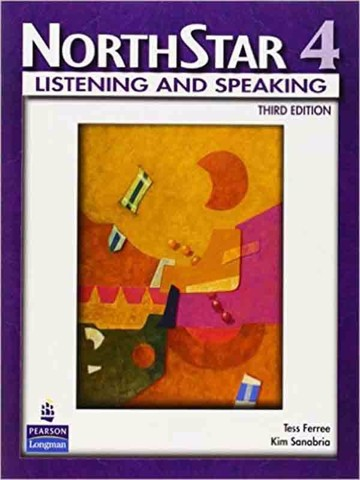 NorthStar (3 Ed.) 4 - Listening & Speaking : Student Book
