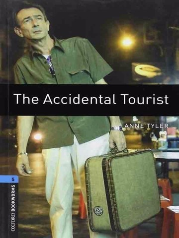 Oxford Bookworms Library 5: The Accidental Tourist