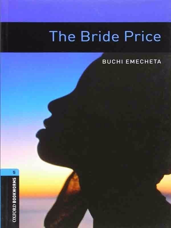 Oxford Bookworms Library 5: The Bride Price