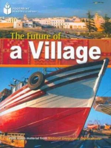 The Future of a Village