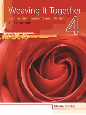 Weaving it Together (3 Ed.) 3 and 4: Instructor Manual