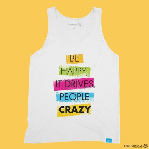 Be Happy - Tank Top