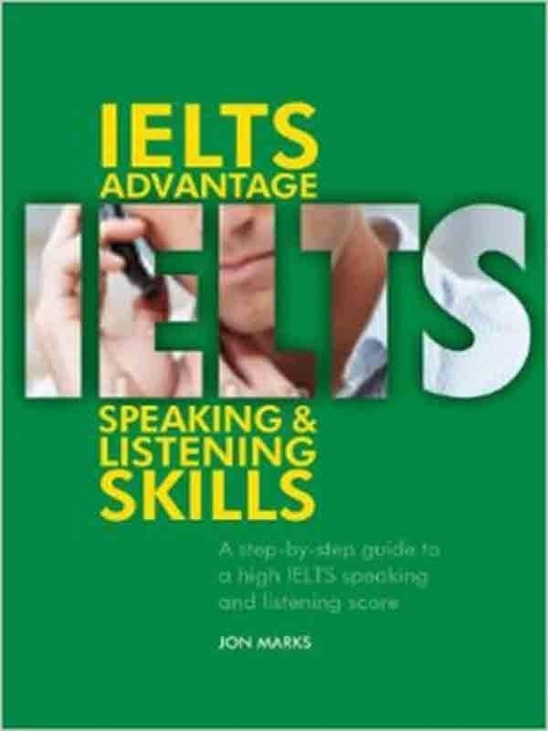 IELTS Advantage Speaking and Listening Skills: Student Book