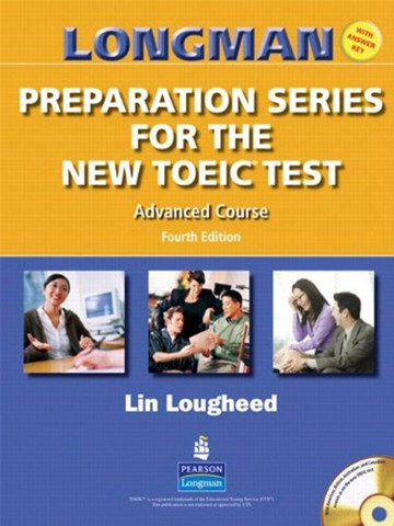 Longman Preparation New TOEIC (4 Ed.) Adv: Student Book with Key with Audio CD