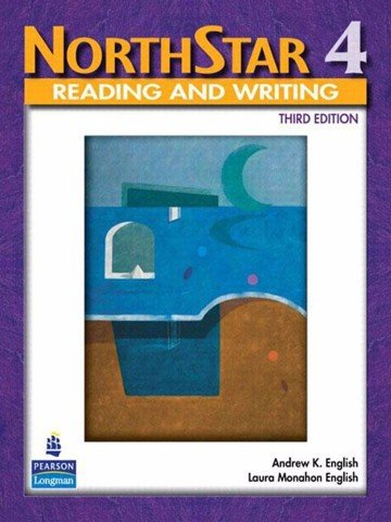 NorthStar (3 Ed.) 4 - Reading & Writing: Student book