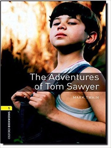 Oxford Bookworms Library 1: The Adventures of Tom Sawyer