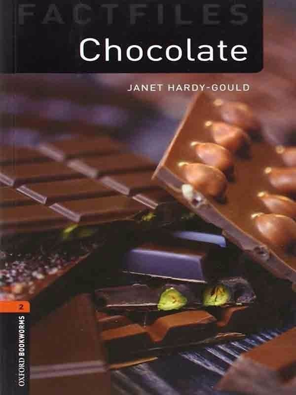 Oxford Bookworms Library 2: Chocolate Factfile