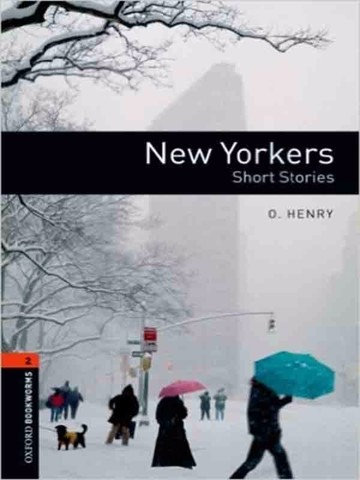 Oxford Bookworms Library 2: New Yorkers - Short Stories