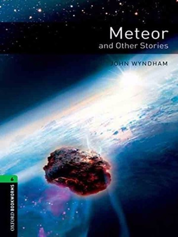 Oxford Bookworms Library 6: Meteor