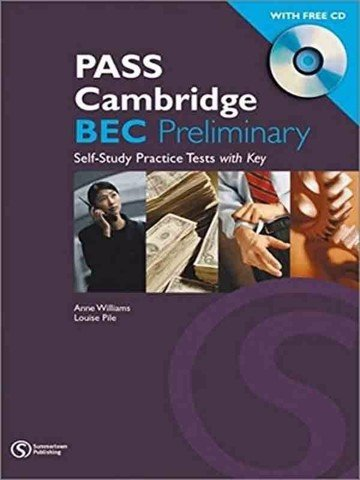 PASS Cambridge BEC (1 Ed.) Preliminary: Practice Test Book with Audio CD