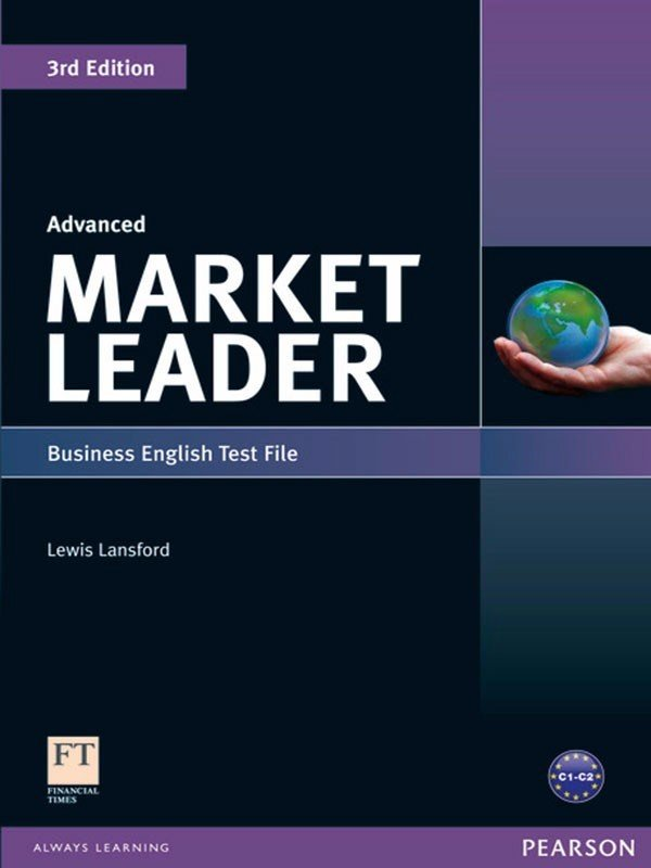 Market Leader ( 3 Ed.) Adv: Test File