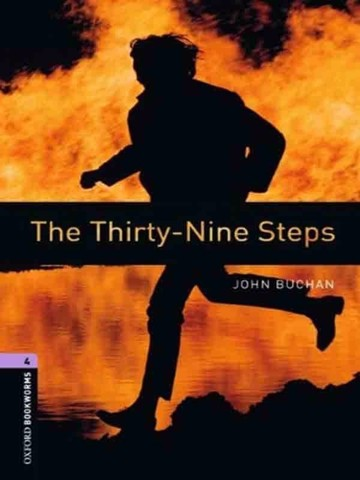 Oxford Bookworms Library 4: The Thirty-Nine Steps