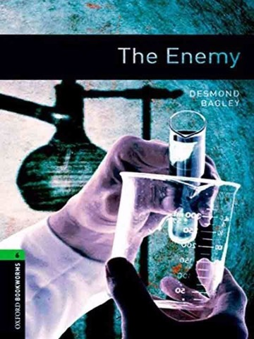 Oxford Bookworms Library 6: The Enemy