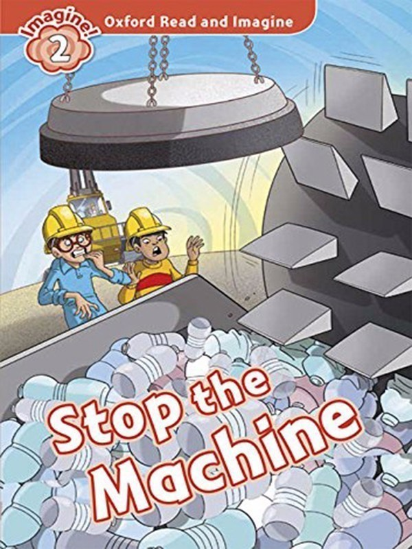 Oxford Read and Imagine 2: Stop the Machine Audio CD Pack