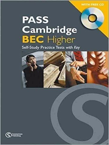 PASS Cambridge BEC (1 Ed.) Higher: Practice Test Book with Audio CD