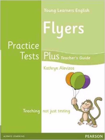 Practice Tests Plus Cambridge YLE Flyers: Teacher Book with Multi-ROM Pack