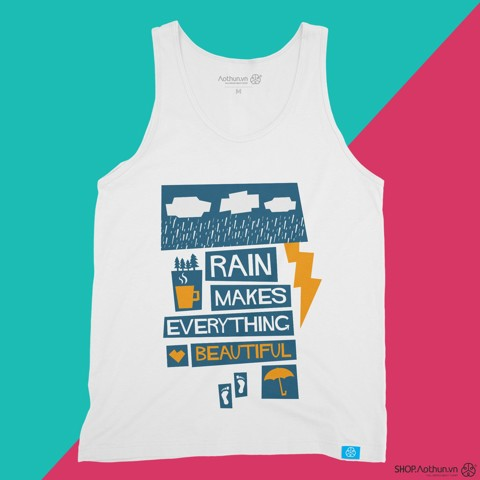Rain Makes Everything Beautiful - Tank Top