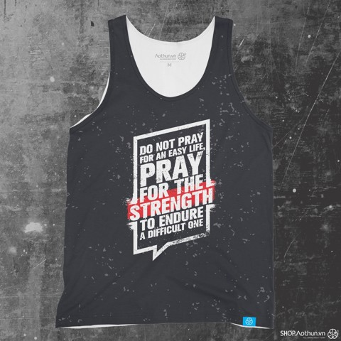 Pray For The Strength - Tank Top