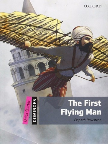 Dominoes Quick Starters: The First Flying Man MultiROM pack