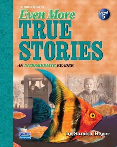 Even More True Stories (3 Ed.)