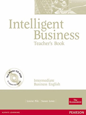 Intelligent Business Inter: Teacher Book with Test Master CD-ROM