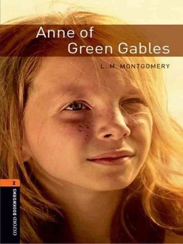 Oxford Bookworms Library 2: Anne of Green Gables