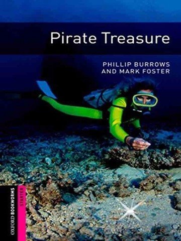 Oxford Bookworms Library Starter: Pirate Treasure
