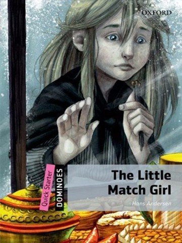 Dominoes Quick Starters: The Little Match Girl MultiROM pack