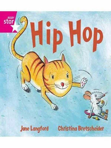 Hip Hop: Pink (Rigby Star Guided Phonic Opportunity Readers)