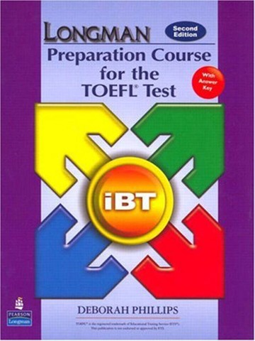 Longman Preparation Course for The TOEFL(R) Test (2 Ed.) : iBT Student Book with CD-Rom & Key