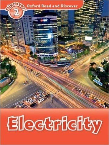 Oxford Read and Discover 2: Electricity