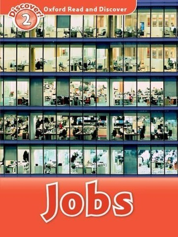 Oxford Read and Discover 2: Jobs