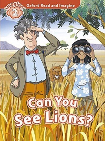 Oxford Read and Imagine 2: Can you see lion? Audio CD Pack