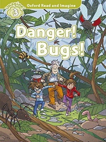 Oxford Read and Imagine 3: Danger! Bugs! Audio CD Pack