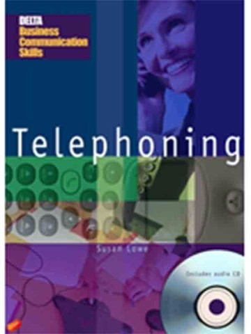 Delta Business Communication Skills (Asia Ed.): Telephoning