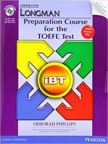 Longman Preparation Course For The TOEFL(R) iBT Test (2 Ed.): Student Book with Key & CD-ROM