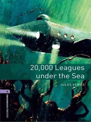Oxford Bookworms Library 4: Twenty Thousand Leagues Under The Sea
