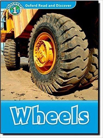 Oxford Read and Discover 1: Wheels