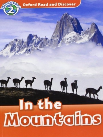 Oxford Read and Discover 2: In the Mountains Audio CD Pack