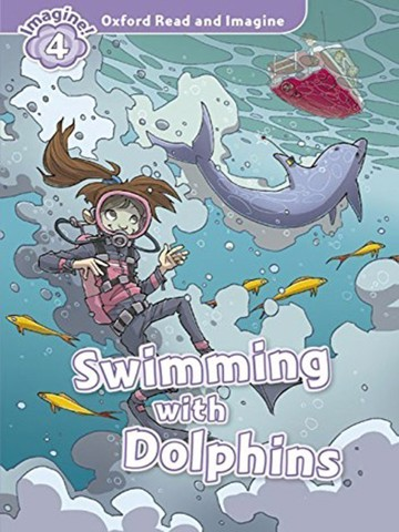 Oxford Read and Imagine 4: Swimming with Dolphins Audio CD Pack